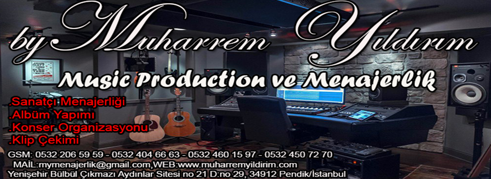 Muharrem Yıldırım Music Production ve Menajerlik İletişim / 0532 206 59 59
